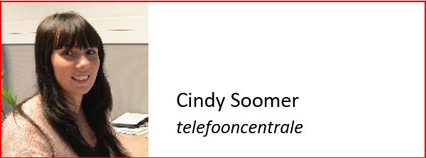 HaarsGroep, Cindy Soomer, telefooncentrale